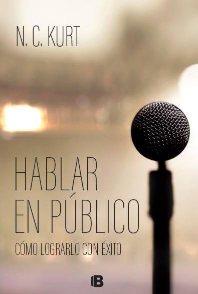 Hablar en Público (Ediciones B 2017)